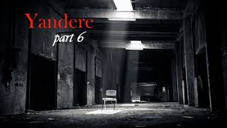 Kidnapped by a Love-Crazed Yandere Girl ASMR Roleplay Part 6 (Female x Male Listener)
