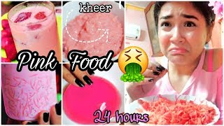 I only ate PINK food for 24 HOURS challenge!!!  Nilanjana Dhar | India