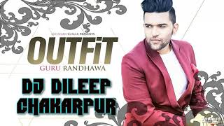 Download Lagu GURU RANDHAWA NEW SONG || OUTFIT || HARD BASS MIX BY DILEEP CHAKARPUR MP3