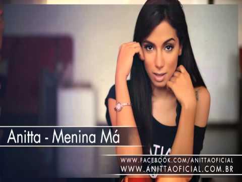 Anitta   Menina Má