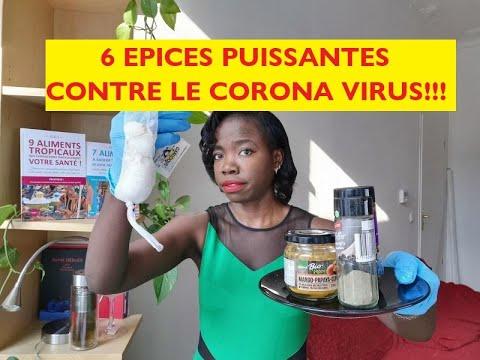 6 ÉPICES ET HERBES AROMATIQUES PUISSANTES CONTRE LE CORONA VIRUS !