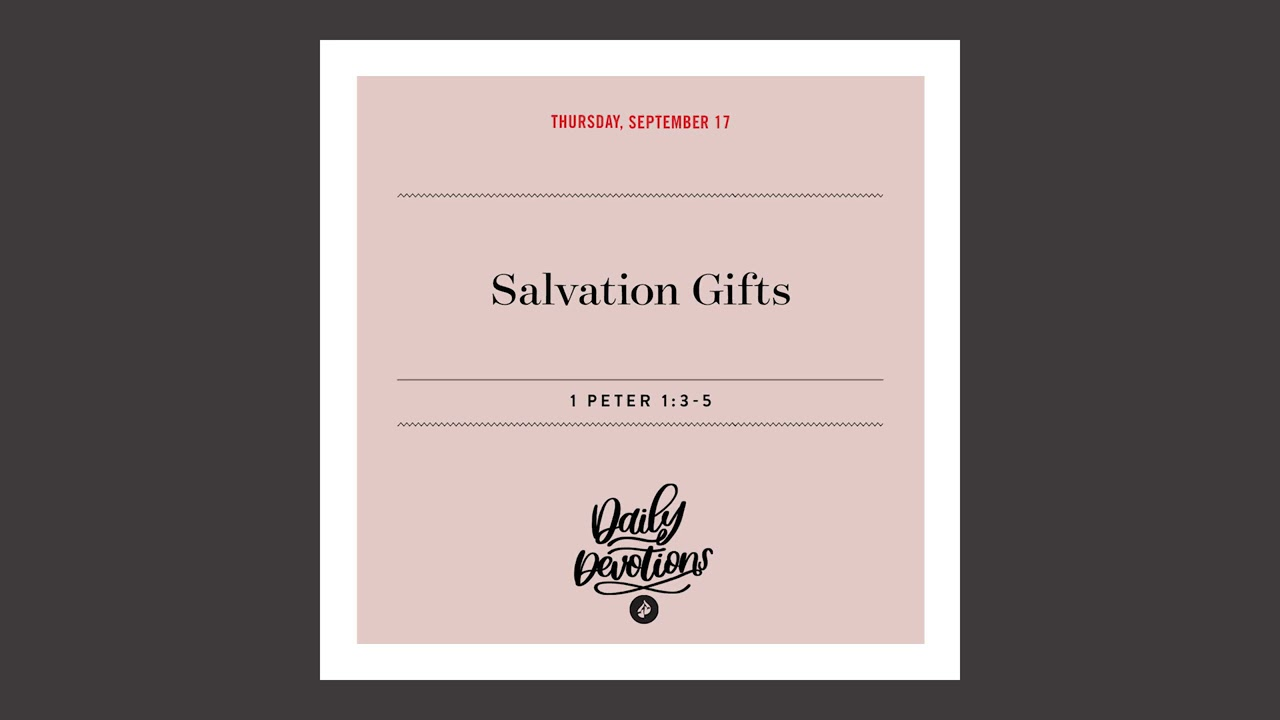 Salvation Gifts – Daily Devotional