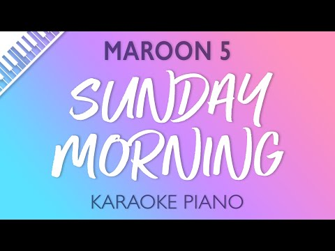 Maroon 5 - Sunday Morning (Karaoke Piano)