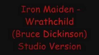 Wrathchild - Bruce Dickinson (Studio) RARE!!!!!