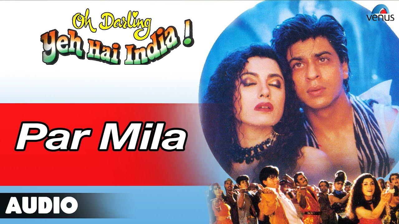 Oh Darling Yeh Hai India : Par Mila Full Audio Song