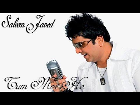 Tum Mere Ho |  HD Video Song |  Saleem Javed |  Love Song