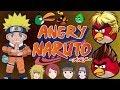 Angry Naruto(Naruto meets Angry Birds)