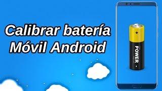 Calibrar batería en Android (2019)