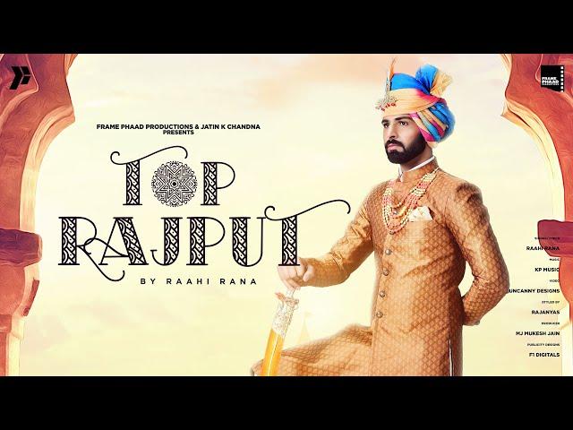 New Punjabi Song 2021 | Top Rajput  - Raahi Rana | KP Music | Latest Punjabi Song 2021