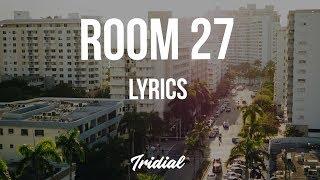 Rejjie Snow - Room 27 (Lyrics)