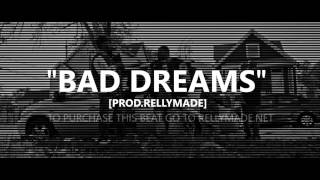 """G Herbo Type Beat - """"Bad Dreams"""" (Prod. by RellyMade)"""