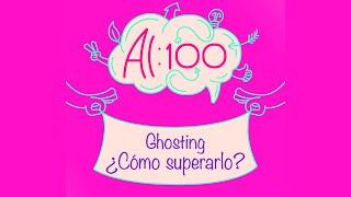 Ghosting - Al 100