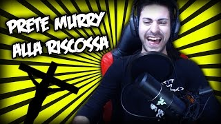 PRETE MURRY ALLA RISCOSSA - BF HARDLINE FUNNY MOMENTS