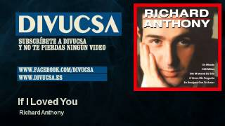 Richard Anthony - If I Loved You