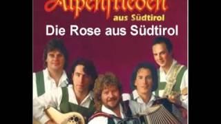 Die Alpenfrieden-Die Rose von Südtirol