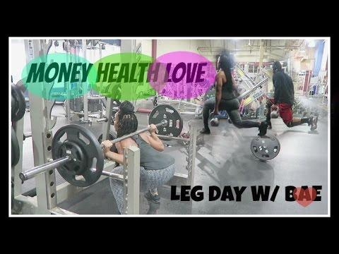 MONEY HEALTH LOVE?! +  Leg Day w/ Bae !