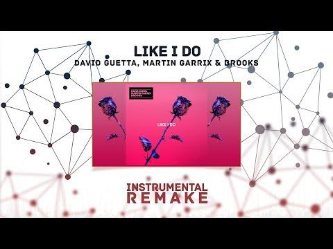 David Guetta, Martin Garrix & Brooks - Like I Do (Aldy Waani Instrumental Remake)