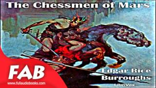 The Chessmen of Mars Full Audiobook by Edgar Rice BURROUGHS by Science Fiction