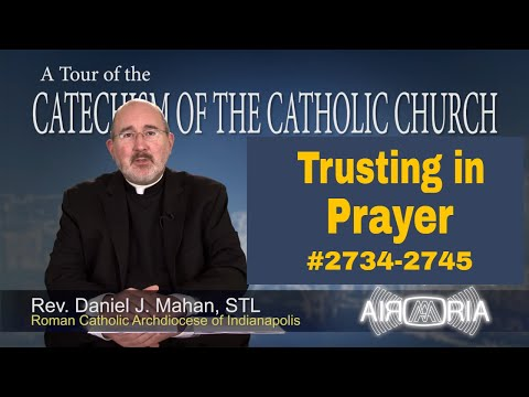 Trusting in Prayer - Catechism Tour #105