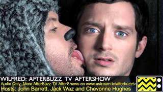 "Wilfred  After Show  Season 1 Episode 13 "" Identity "" 