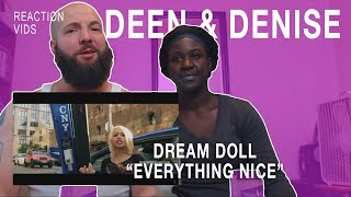 "Dream Doll ""Everything Nice"" - Deen & Denise Reaction"