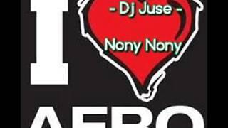 DJ JUSE - NONY NONY