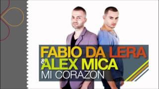 Fabio Da Lera & Alex Mica - Mi Corazon (DJ YoSsI Kalifa Mash-Up)