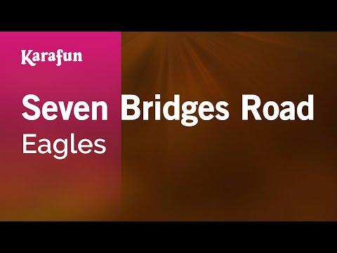 Karaoke Seven Bridges Road - The Eagles *