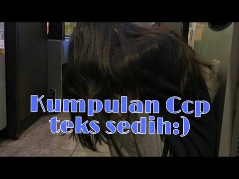 Kumpulan Ccp Teks Sedih Part1 2 Youtube