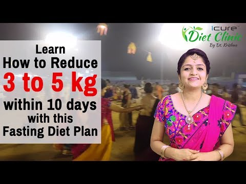 how to lose weight in 10 days?| fasting diet plan|Navaratri special
