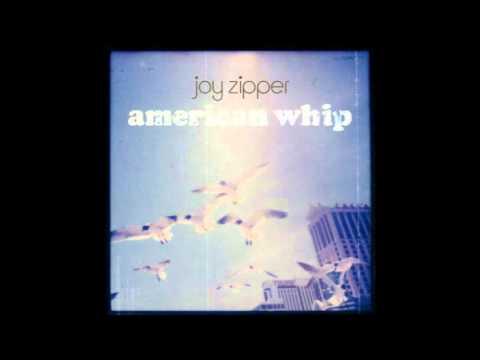 Joy Zipper - Out Of The Sun