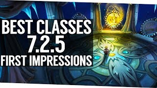 My First Impression of the Best Classes in Patch 7.2.5 (World of Warcraft Legion) thumbnail