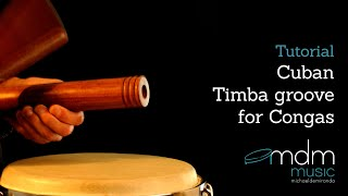 Cuban Timba groove for congas - Free lesson