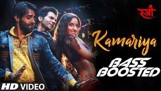 Kamariya bass boosted - Stree mp3 songs .Aastha Gill,Divya Kumar,Jigar Saraiya and composed by Jigar