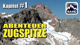 Abenteuer Zugspitze - Höllental-Klettersteig (Doku #1) - Intro & Tourenbeschreibung