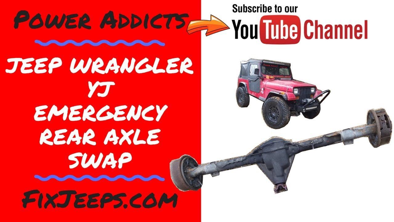 Jeep Wrangler YJ - Got noises? Emergency Rear Axle swap