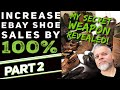 How to Sell Shoes on eBay INCREASE YOUR SHOE SALES PROFITS BY 100% Part 2 Cleaning Boots