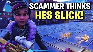 Scammer thought he was slick... LOL 🤣👌 (Scammer Get Scammed) Fortnite Save The World