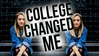 How College Changed Me | A Reflection