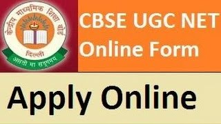 How to fill online application form for CBSC UGC NET (2017 - 2018)