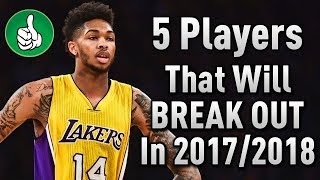 5 nba players that will breakout in the 2017/2018 season!