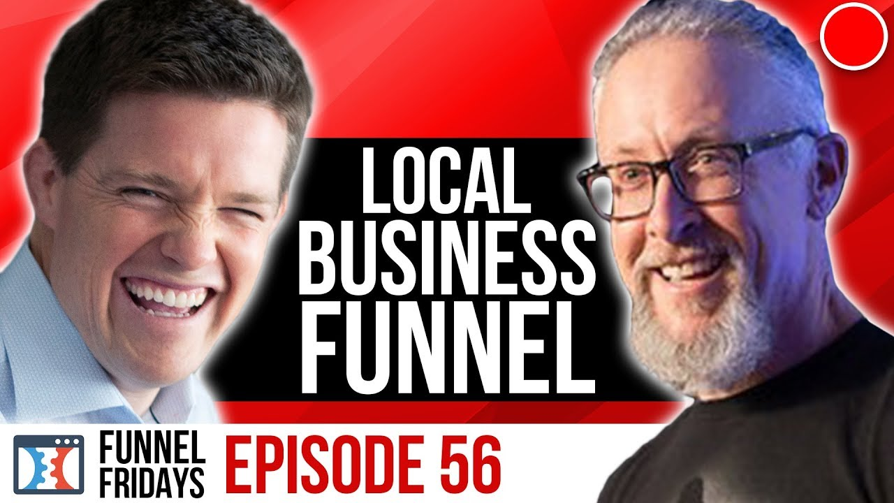 How A Sales Funnel Works For A Local Business | Funnel Friday's Ep 56