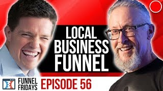How A Sales Funnel Works For A Local Business   Funnel Friday's Ep 56