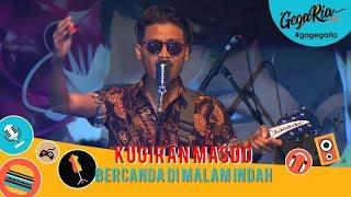 Cover images #GegariaFest | kugiran Masdo | bercanda Di Malam Indah