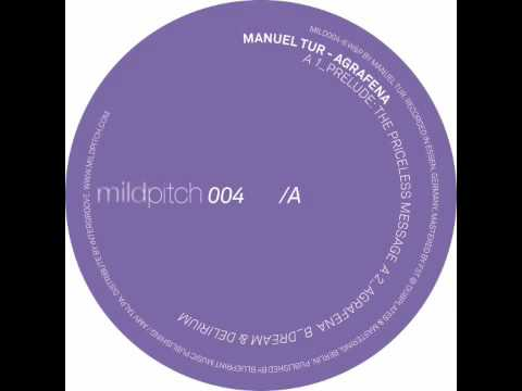 Manuel Tur - Dream & Delirium - Mild Pitch 004