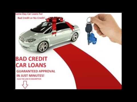 Same Day Car Loans For Bad Credit, Same Day Auto Finance Guaranteed Approval