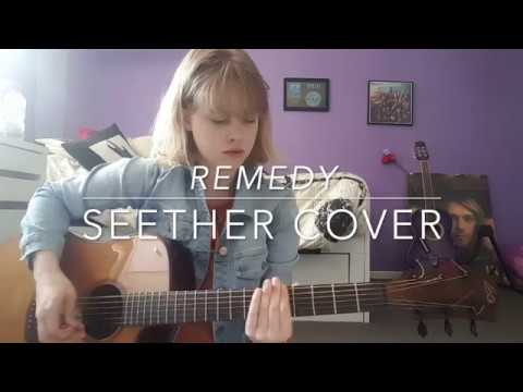 Remedy - Seether Cover