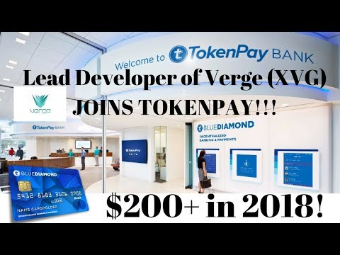 TokenPay (ICO) Big News!: VERGE (XVG) LEAD DEVELOPER JOINS THE TEAM!