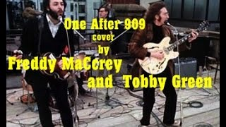 ♪♫ One After 909 Beatles cover by Tobby Green and Freedy MaCcrey
