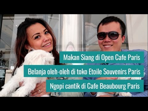 Makan Siang di Open Cafe Paris ⎢ Belanja Oleh-oleh ⎢ Ngopi Cantik di Cafe Beaubourg Paris
